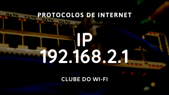 Endereço IP 192.168.2.1 com caminho http://192.168.2.1/