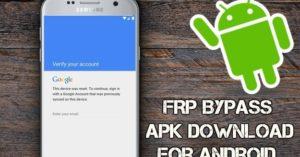 FRP Bypass Atualizado 2021 - Download para Android