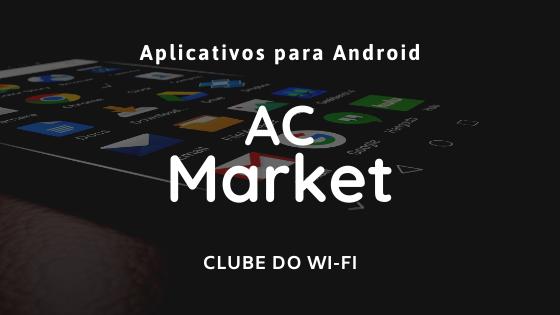 ac market atualizado 2020 apk