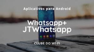 whatsapp+ JTWhatsapp