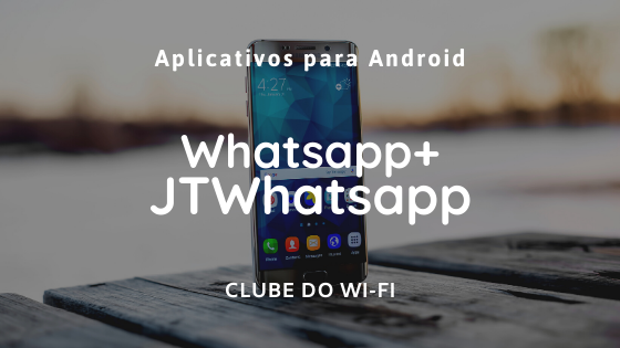 baixar JT Whatsapp atualizado 2020