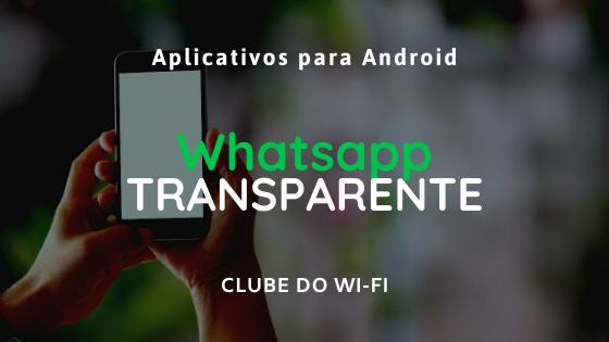 Baixar Whatsapp GB Transparente atualizado 2021