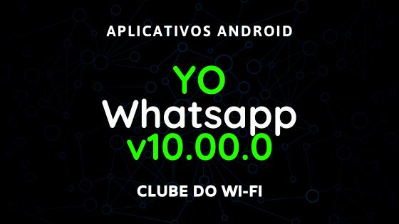 baixar yowhatsapp atualizado 2020 v10.00.0