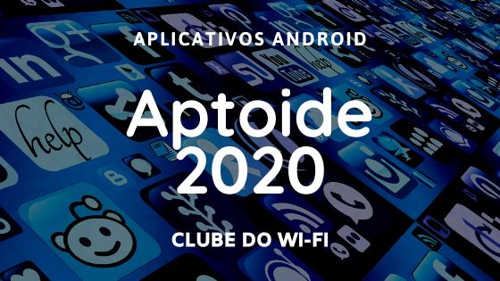 baixar aptoide atualizada 2020 apk