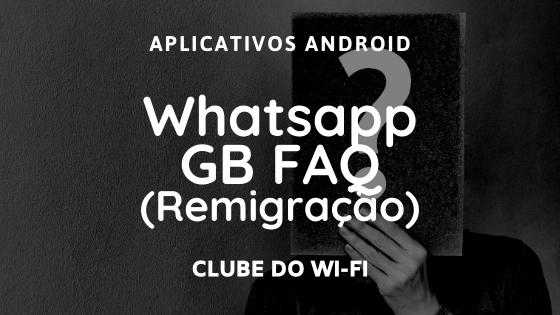 Como mudar do GB Whatsapp para o Whatsapp