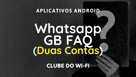 Como usar duas contas do WhatsApp com o GB WhatsApp?