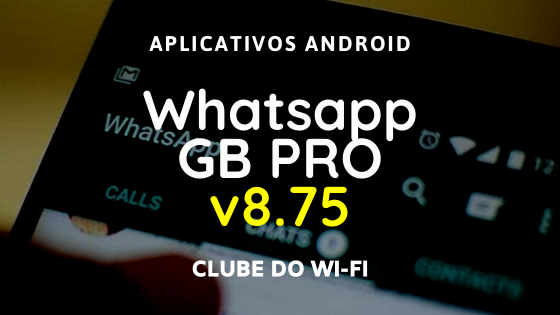 baixar whatsapp gb pro v8.75 download apk