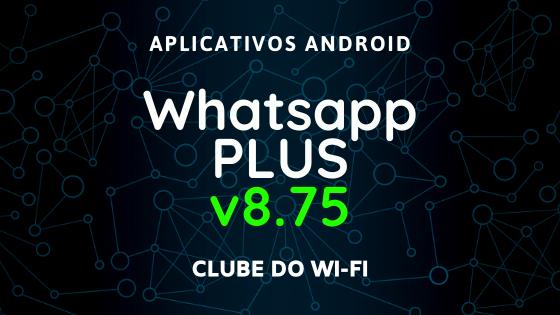 baixar whatsapp plus atualizado 2020 v8.75 apk