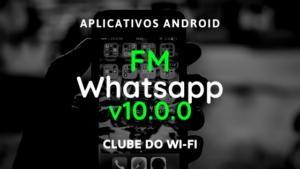 baixar fm whatsapp atualizado 2020 apk