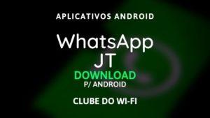 baixar whatsapp jt atualizado