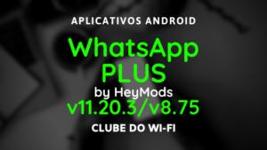 baixar whatsapp plus atualizado 2020 v8.75 e v11.20.3 para android