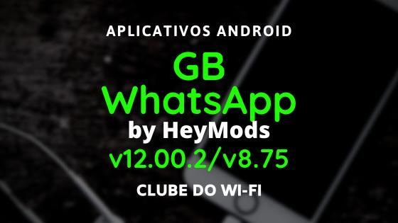 baixar whatsapp gb atualizado 2020 v12.00.2 e v8.75 para android