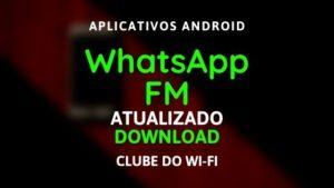 baixar fm whatsapp atualizado 2020 v11.0.0 para android
