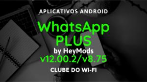baixar whatsapp plus atualizado 2020 v8.75 e v12.00.2 para android