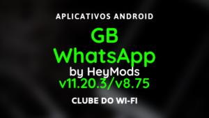 baixar whatsapp gb atualizado 2020 v11.20.3 e v8.75 para android