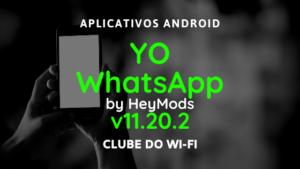 baixar yowhatsapp atualizado 2020 v11.20.2 by heymods para android