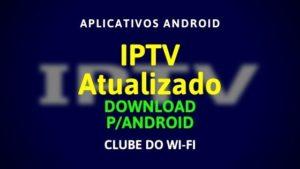 IPTV Atualizado 2020 Grátis