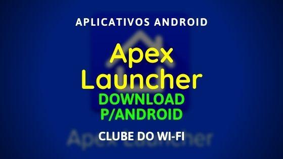baixar-apex-launcher-apk-atualizado-2020