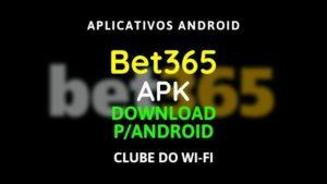 baixar-bet365-apk-atualizado-2020