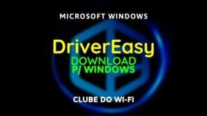 baixar-drivereasy-crackeado-2020