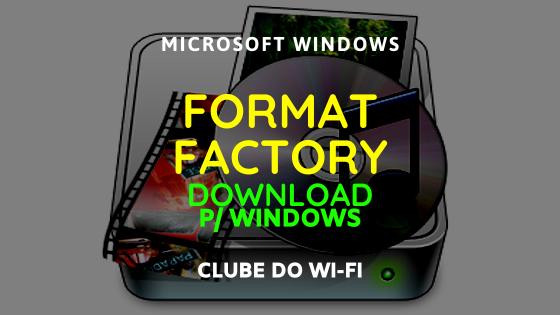 baixar-formatfactory-atualizado-2020