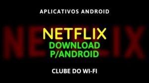 baixar-netflix-apk-atualizado-2020