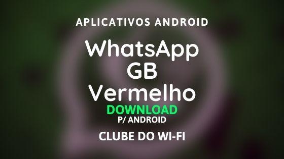 baixar WhatsApp GB Vermelho Atualizado 2020