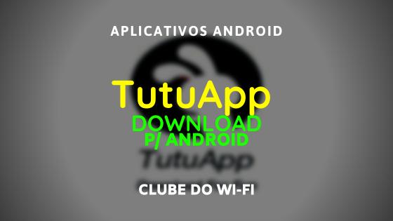 baixar-tutuapp-atualizado-2020