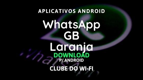 baixar whatsapp gb laranja atualizado para android