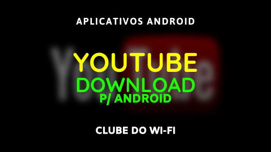 baixar-youtube-atualizado-2020-android
