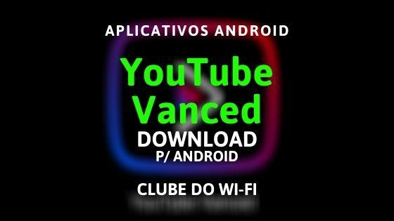 baixar-youtube-vanced-apk