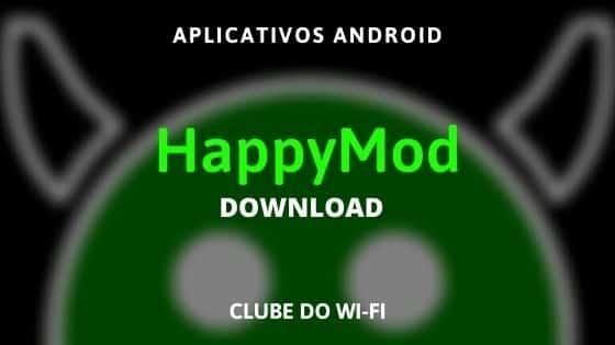 download happymod atualizado 2021 android