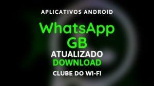baixar whatsapp gb atualizado 2020 para android