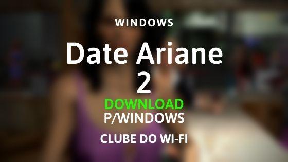 baixar date ariane 2 para pc windows download direto e seguro