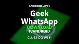 baixar geek whatsapp apk 2020 atualizado download para android