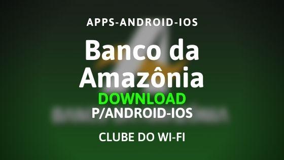 baixar aplicativo do banco da amazônia apk 2020