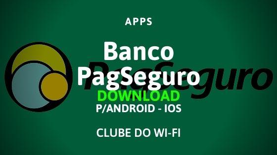 baixar aplicativo do banco pagbank pagseguro download para android e ios