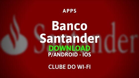baixar o aplicativo do banco santander digital