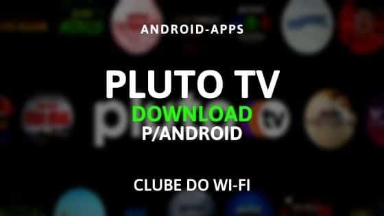 baixar pluto tv apk atualizado para android