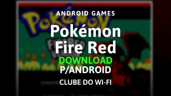 baixar pokémon fire red apk 2020 atualizado para android