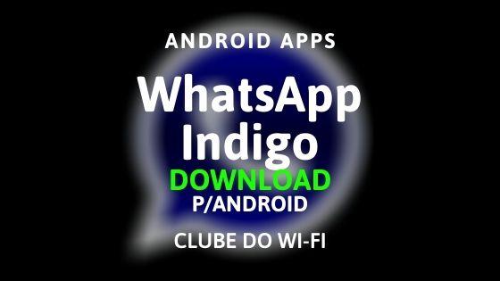 baixar whatsapp indigo apk 2020 para android