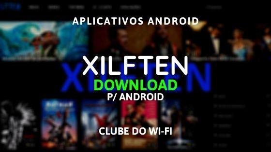 baixar xilften apk 2020 atualizado download para android