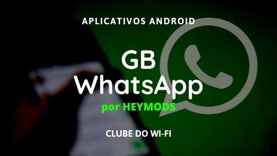 whatsapp gb 2021 heymods download para android