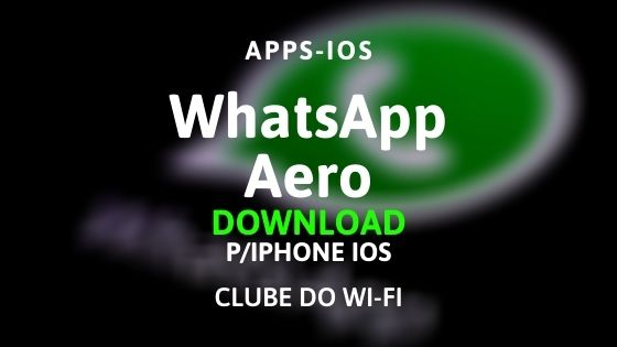 whatsapp aero para iphone ios download para iphone