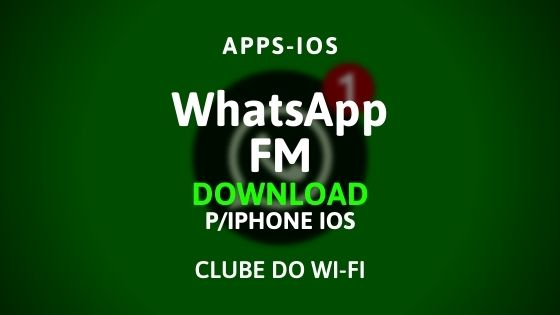 download fmwhatsapp para iphone ios atualizado 2021
