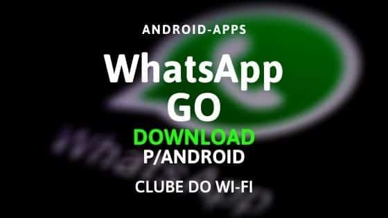 Baixar WhatsApp GO APK 2020 Atualizado | Download para Android