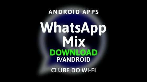 whatsapp mix apk 2020 download para android