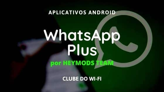 baixar whatsapp plus heymods download para android