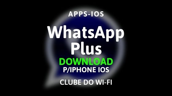 whatsapp plus para iphone ios download para iphone