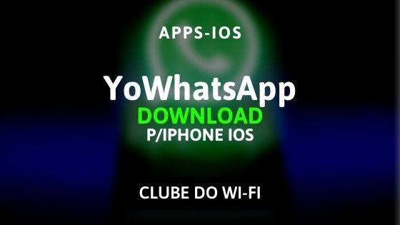 YoWhatsApp para iPhone iOS Atualizado 2020 | Download para iPhone iOS (.IPA)
